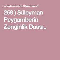 269 ) Süleyman Peygamberin Zenginlik Duası..