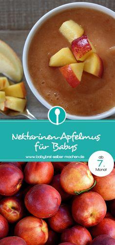 Rezept für leckeres Obstmus für Babys mit Nektarinen und Äpfeln. Für Babys ab dem 7.Monat.