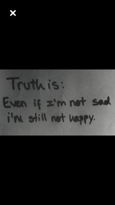 Truth is...