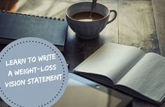 Write Your Vision Statement for Weight Loss # - Snacks For Work, Healthy Work Snacks, Super Healthy Recipes, Weight Loss Goals, Weight Loss Transformation, Weight Loss Program, Best Vision Statements, Health Motivation, Weight Loss Motivation