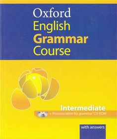 Michael Swan. Oxford English Grammar Course. Intermediate with answers. Plaats…