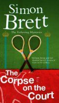 The Corpse on the Court (Fethering) #SimonBrett. The genteel game of Real Tennis takes a murderous twist in the new Fethering mystery Jude's life has been turned upside-down thanks her new man, Piers Targett, who's keen to get her involved in his hobby - or obsession - of Real Tennis. But when one of Piers' friends dies on the court in suspicious circumstances, Jude finds herself caught up in the police investigation. Meanwhile, Jude's neighbour Carole is trying to identify the human remains