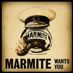 Marmite Wants You! Marmite, Want You, Food And Drink, I Want You