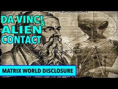 Leonardo Da Vinci and Alien Contact new 2017 Alien Facts, Weird Facts, Aliens And Ufos, Ancient Aliens, Leonardo Da Vinci Facts, Da Vince, Alien Encounters, Inka, Crop Circles