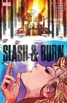 Slash & Burn (2015) #5 #Vertigo #DC @vertigo_comics #Slash&Burn (Cover Artist: Tula Lotay) Release Date: 3/9/2016
