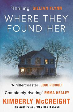 Where They Found Her: A riveting domestic thriller of motherhood, marriage, class distinctions and betrayal