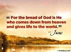 Jesus, the life of the world.