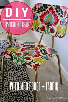 PINNED 97,500 times: AWESOME! Mod Podge fabric onto a wooden chair! Full tutorial by Designer Trapped in a Lawyer's Body for All Things Thrifty!