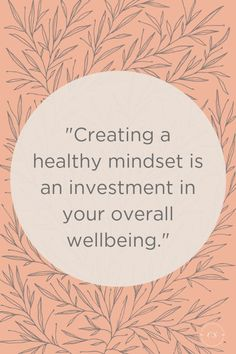 Creating a healthy mindset is an investment in your overall wellbeing. - Creating a healthy mindset is an investment in your overall wellbeing. Creating a healthy mindset is an investment in your overall wellbe. Calendula Benefits, Mental Health Quotes, Mental Health And Wellbeing, Health And Wellness Quotes, Mindset Quotes, Success Quotes, Holistic Approach, Holistic Wellness, Holistic Healing