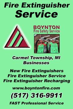 Fire Extinguisher Service Carmel Township, MI (517)  316-9911) Call the Experts at Boynton Fire Safety Service.. We are the complete source for Fire Extinguisher Service for Local Michigan Businesses We would love to hear from you.. Call us Today!