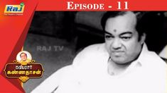 கவியரசர் கண்ணதாசன் | Episode - 11 | Dt - 13.03.2020 | RajTv Channel, Youtube, People, People Illustration, Youtubers, Folk