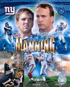 Eli Manning - NY Giants  Peyton Manning - Indy Colts