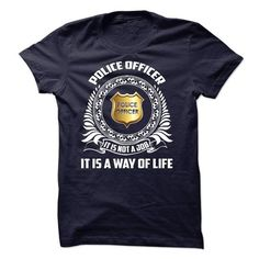 Police Officer -  WAY of LIFE