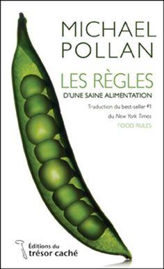 Les Règles d'une saine alimentation - MICHAEL POLLAN