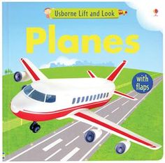 Usborne Planes (Lift and Look board book). Best board to take for taking your toddler on a plane. Get your copy here: https://w3315.myubam.com/p/941/planes-lift-and-look