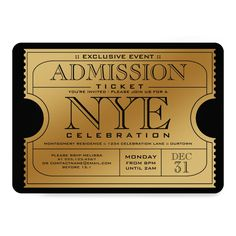 Shop NYE Gold Ticket Party Invitations created by Personalize it with photos & text or purchase as is! Dinner Party Invitations, Party Tickets, New Years Eve Dinner, New Years Party, Gold Ticket, Roaring 20s Party, Roaring Twenties, New Years Eve Weddings, New Years Wedding