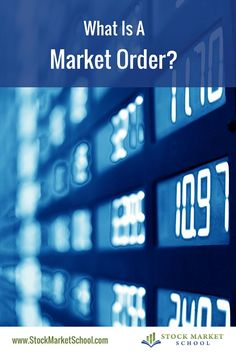 What Is A Market Order? Learn more about this type of order used when purchasing stocks. Click the photo above! #investing #stocks #stockmarket