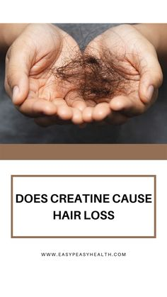 Does Creatine Cause Hair Loss? Hair loss is undoubtedly one of the major and common conditions seen among the both genders regardless of their age. Hair Loss Reasons, Types Of Siding, Hair Growth Cycle, Muscle Contraction, Body Cells, Skeletal Muscle, Low Self Esteem, Positive And Negative, Natural Supplements