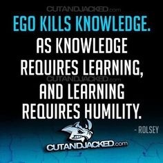 Humility = ability to learn.  #quotes