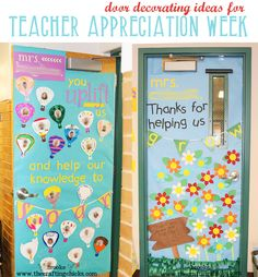 """door decorating ideas for teacher appreciation week """"You uplift us and help our knowledge to soar"""" and """"thanks for helping us grow"""""""