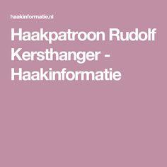 Haakpatroon Rudolf Kersthanger - Haakinformatie