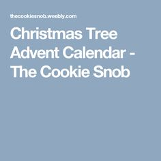 Christmas Tree Advent Calendar - The Cookie Snob