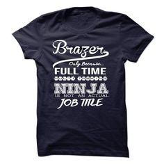 Brazer - #creative tshirt #tumblr hoodie. GET YOURS => https://www.sunfrog.com/LifeStyle/Brazer.html?68278