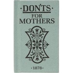Don'ts For Mothers
