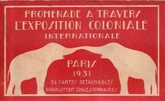 1931 exposition would paint France colonial empire in a beneficial light, showing the mutual exchange of cultures and the benefit of France's efforts overseas. Vintage French Posters, French Vintage, Elephant Images, Elephant Love, Angkor, Vintage Labels, Vintage Ads, Vintage Travel, Paris
