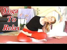 Yoga for Relaxation, 20 Minute Beginners Home Stretch Routine- Pain Relief Flexibility How to Relax