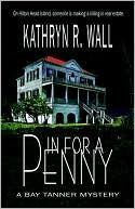 All Kathryn R. Wall's books are GREAT & addictive!!!!