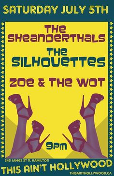 Zoe and the Wot openingThe Silhouettes on secondSHEANDERTHALS will close out the night July 5th, Silhouettes, Hollywood, Amp, Silhouette