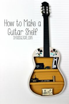 Have a broken or unused guitar laying around? Don't want to throw it out? Make a guitar shelf!http://www.diybudgetgirl.com/2012/12/27/diy-project-12-guitar-shelf/