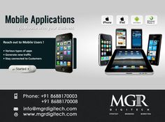 MGR DIGI TECH provides Mobile Application Development Services by developing cross  platform on Android,Iphone,Blackberry & Symbian..  Please feel free to contact us at any time... Contact Details: Phone: +91 8688170003, +91 8688170008 info@mgrdigitech.com www.mgrdigitech.com  #MGR, #MGRDigitech, #Digital, #OnlineSales, #DigitalSolutions, #MobileAppDevelopment