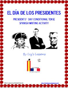 Liz's Lessons: FREE French and Spanish Presidents' Day Conditional Tense Writing Activities