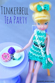 Use your Rainbow Loom to create a party dress for Tinkerbell - and then throw a tea party!