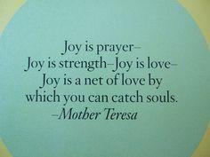 Joy... Mother Teresa