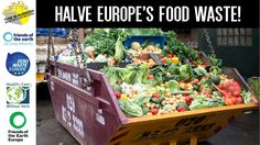 Petition · Let's cut Europe's food waste in half! · Change.org