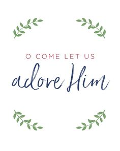 O Come Let Us Adore Him Printable Christmas by BeautifulDayPaperie