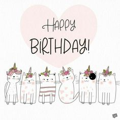 Are you looking for ideas for happy birthday friendship?Check this out for perfect happy birthday inspiration.May the this special day bring you love. Cute Birthday Wishes, Happy Birthday Friend, Birthday Card Sayings, Happy Birthday Pictures, Happy Birthday Messages, Happy Birthday Quotes, Birthday Cats, Happy Birthday With Cats, Happy Quotes