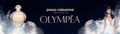 BEM-VINDO AO E.S.P FASHION BLOG BRASIL: Paco Rabanne Olympéa