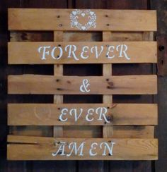 Randy Travis Forever and Ever Amen 2'x2' wood pallet Wedding sign for Rustic Country Barn Wedding or Wall decor