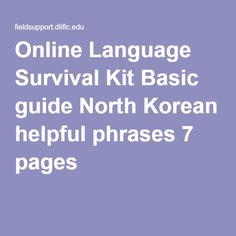 Online Language Survival Kit Basic guide North Korean helpful phrases 7 pages
