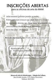 INFORMATIVO GERAL: MUSEU DE ARTE DE MONTENEGRO - ESTAÇÃO DA CULTURA