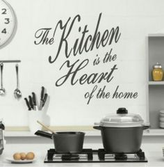 Google Image Result for http://www.wallstickers.org.uk/wp-content/uploads/2012/02/kitchen-is-the-heart-of-the-home-295x300.jpg