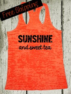 Sunshine and Sweet Tea. Southern Girl Tank. Country Tank Top. Southern Tank. Country Shirt. Orange Tank. Southern Clothing. Free Shipping on Etsy, $26.00