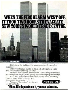 An old asbestos ad. Kinda creepy that it has the twin towers. Even scarier is that more people have died from lung cancer caused by asbestos than died on 9/11.