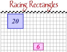 Racing Rectangles  Racing Rectangles is a game that can help reinforce arrays and multiplication. Students, working in pairs, take turns ro...