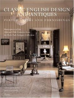 Classic English Design and Antiques: Period Styles and Furniture by Hyde Park Antiques Collection, http://www.amazon.com/dp/0847828638/ref=cm_sw_r_pi_dp_AX0Zqb1A7FBXN