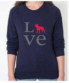 Righteous Hound - Women's Love Staffordshire Terrier Sweatshirt